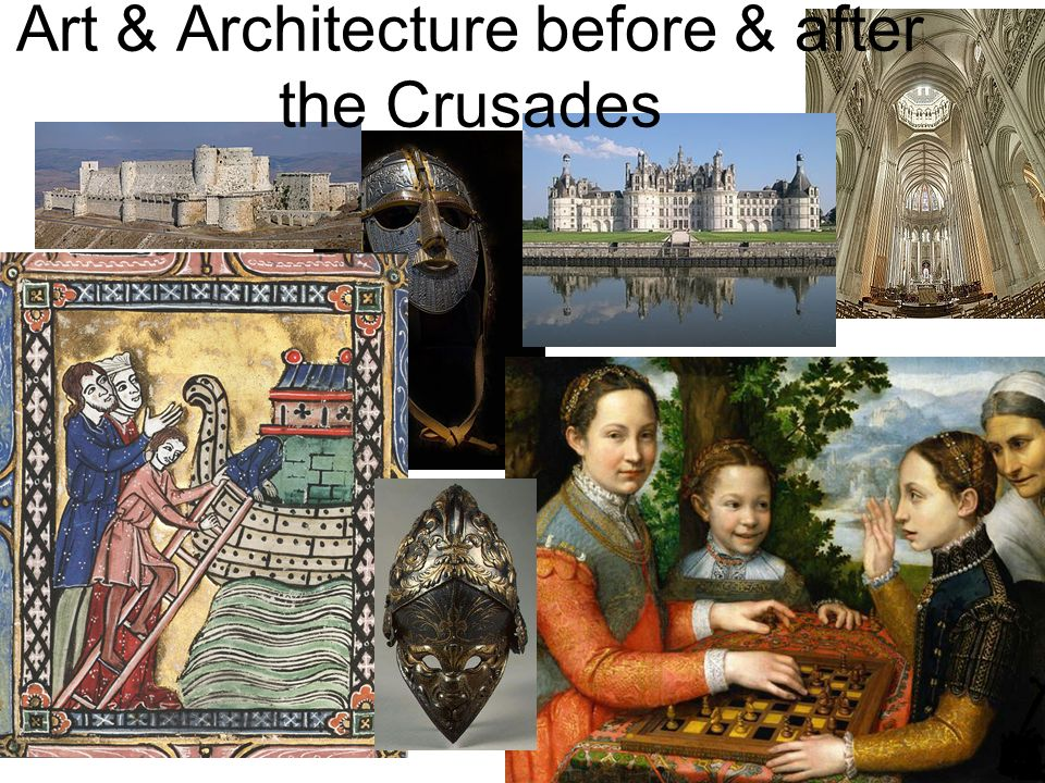 Art & Architecture before & after the Crusades