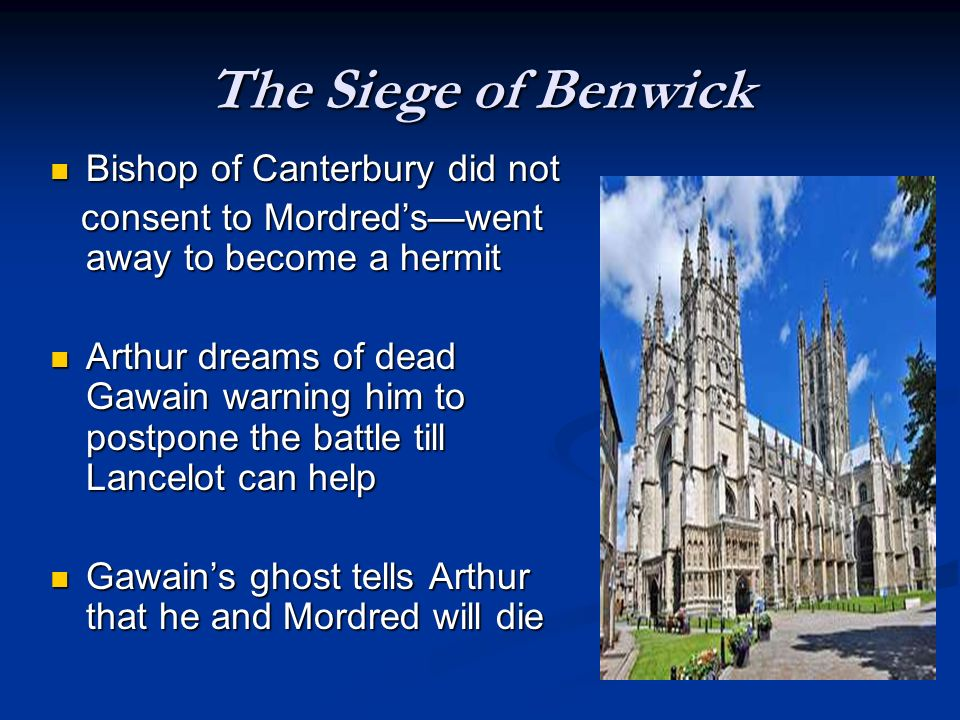 The Siege of Benwick Bishop of Canterbury did not