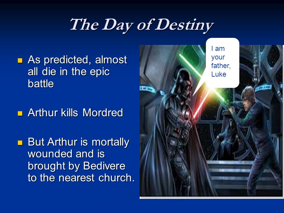 The Day of Destiny As predicted, almost all die in the epic battle