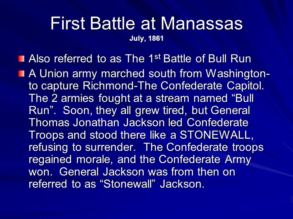 First Battle at Manassas July, 1861