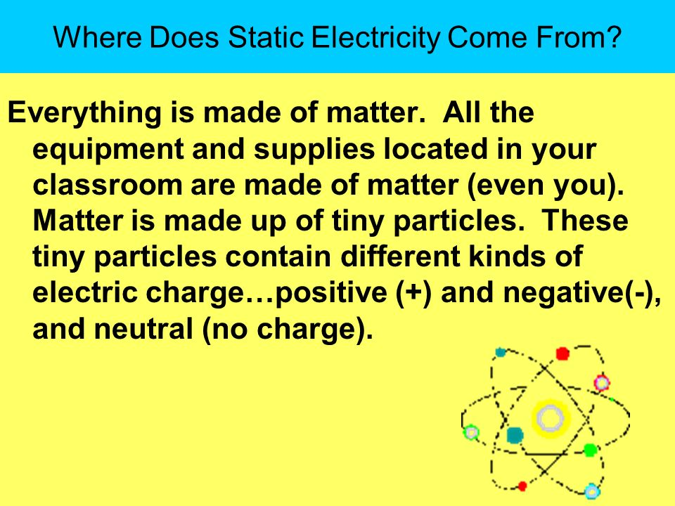 Where Does Static Electricity Come From