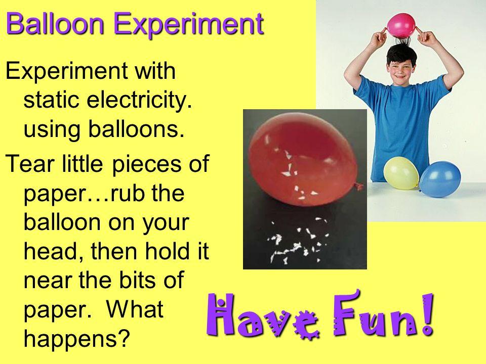Have Fun! Balloon Experiment