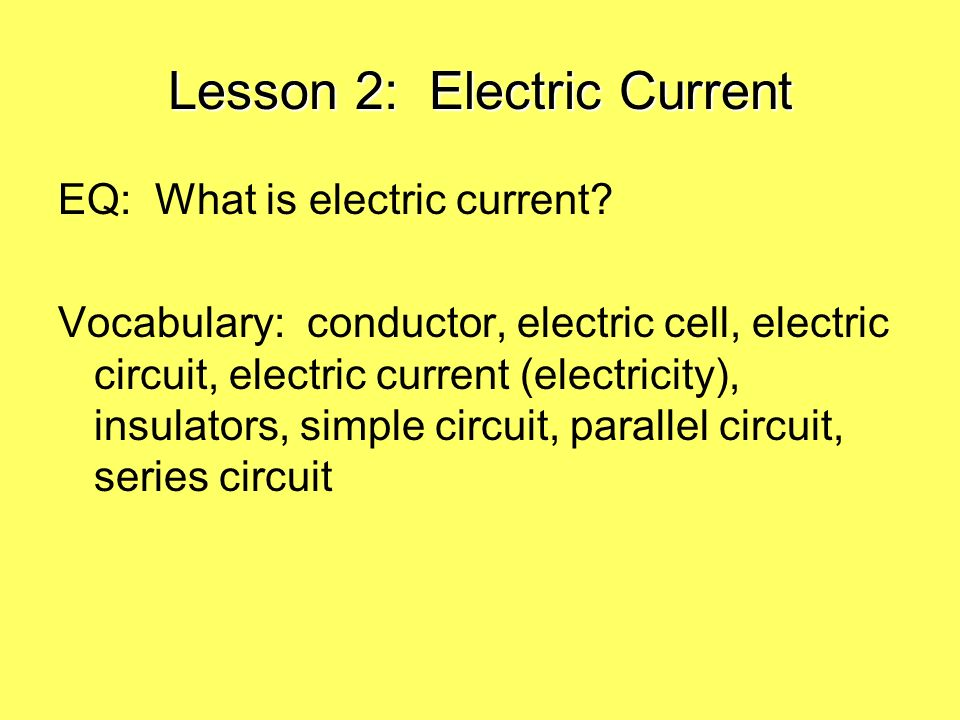 Lesson 2: Electric Current