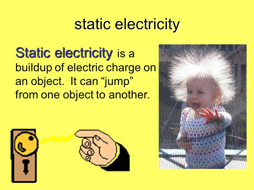 static electricity Static electricity is a buildup of electric charge on an object.