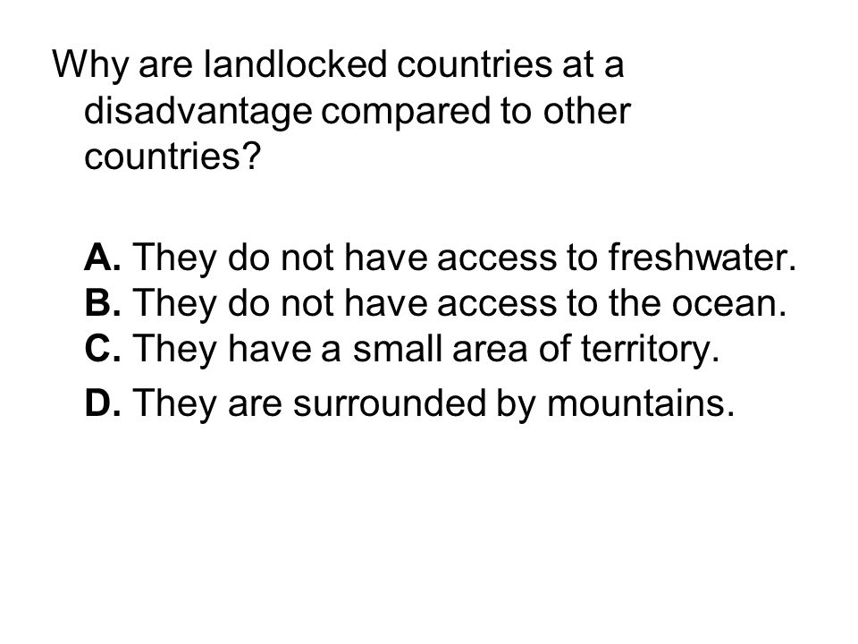 Why are landlocked countries at a disadvantage compared to other countries