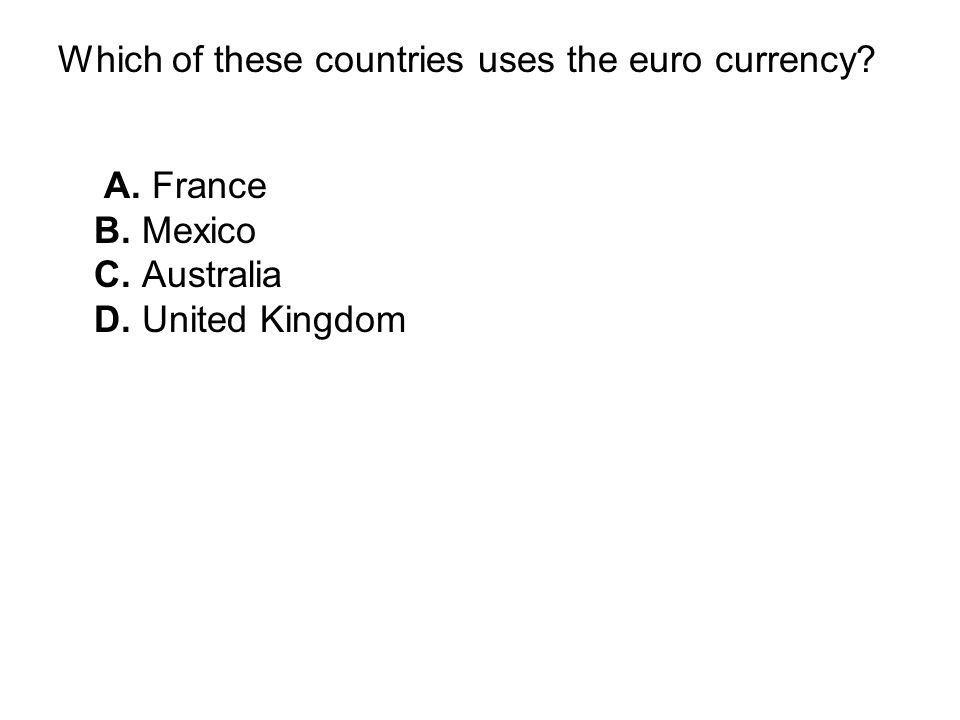 Which of these countries uses the euro currency