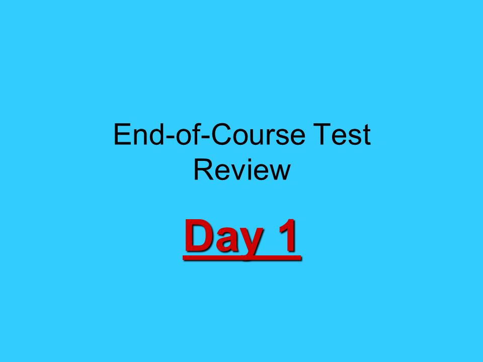 End-of-Course Test Review