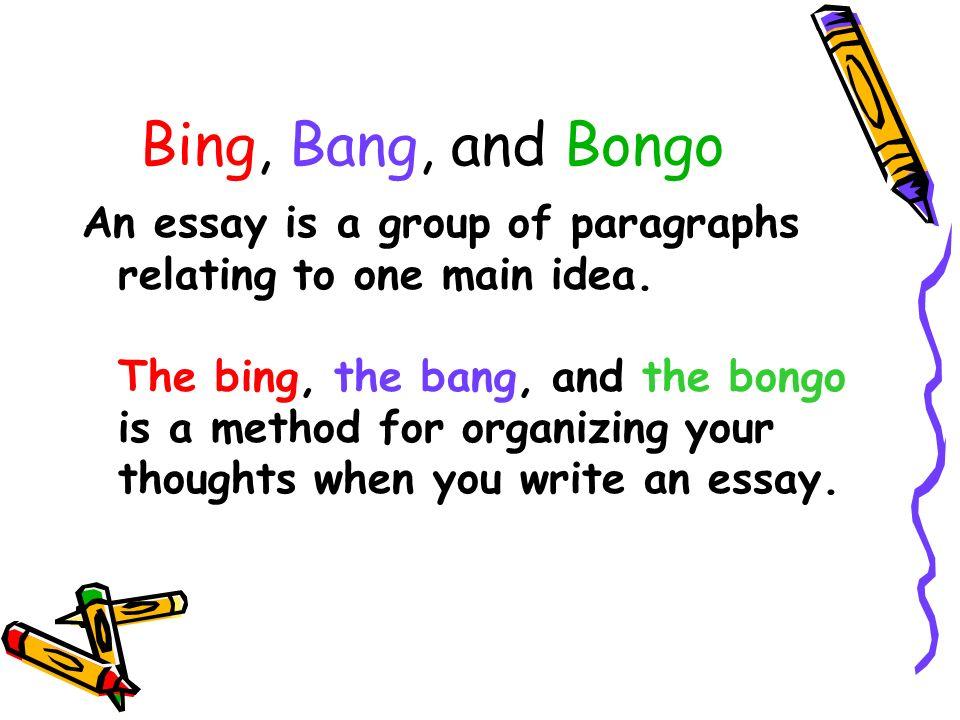 Bing, Bang, and Bongo