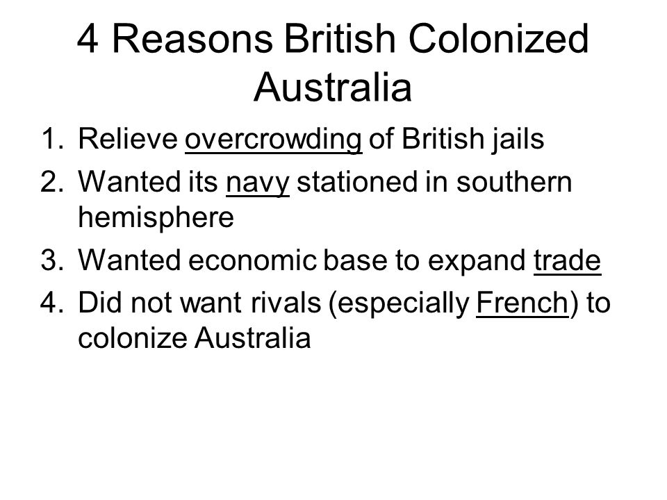 4 Reasons British Colonized Australia