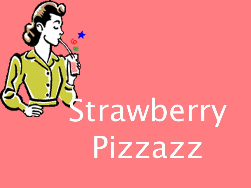 Strawberry Pizzazz