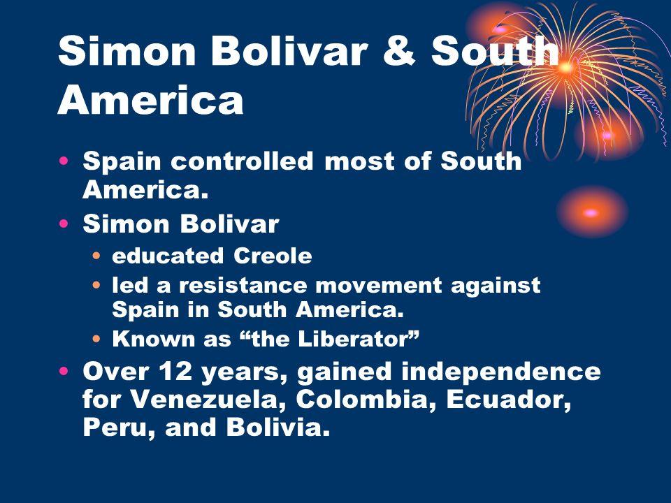 Simon Bolivar & South America