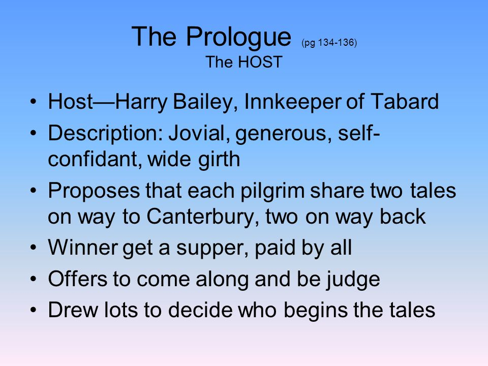 The Prologue (pg 134-136) The HOST