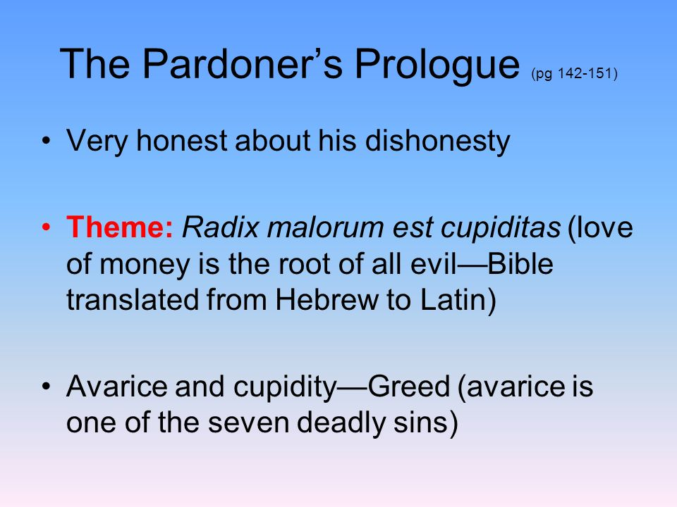 The Pardoner's Prologue (pg )
