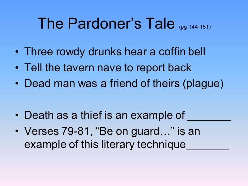 The Pardoner's Tale (pg 144-151)
