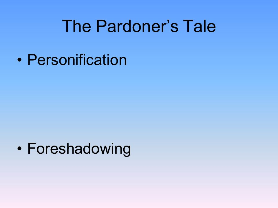 The Pardoner's Tale Personification Foreshadowing