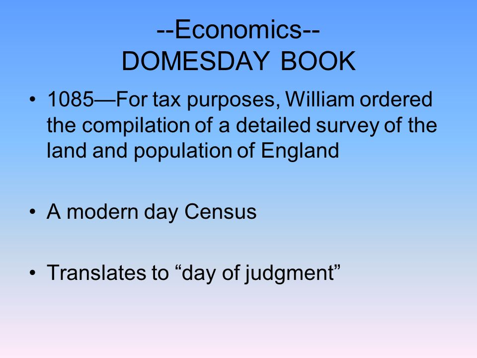 --Economics-- DOMESDAY BOOK