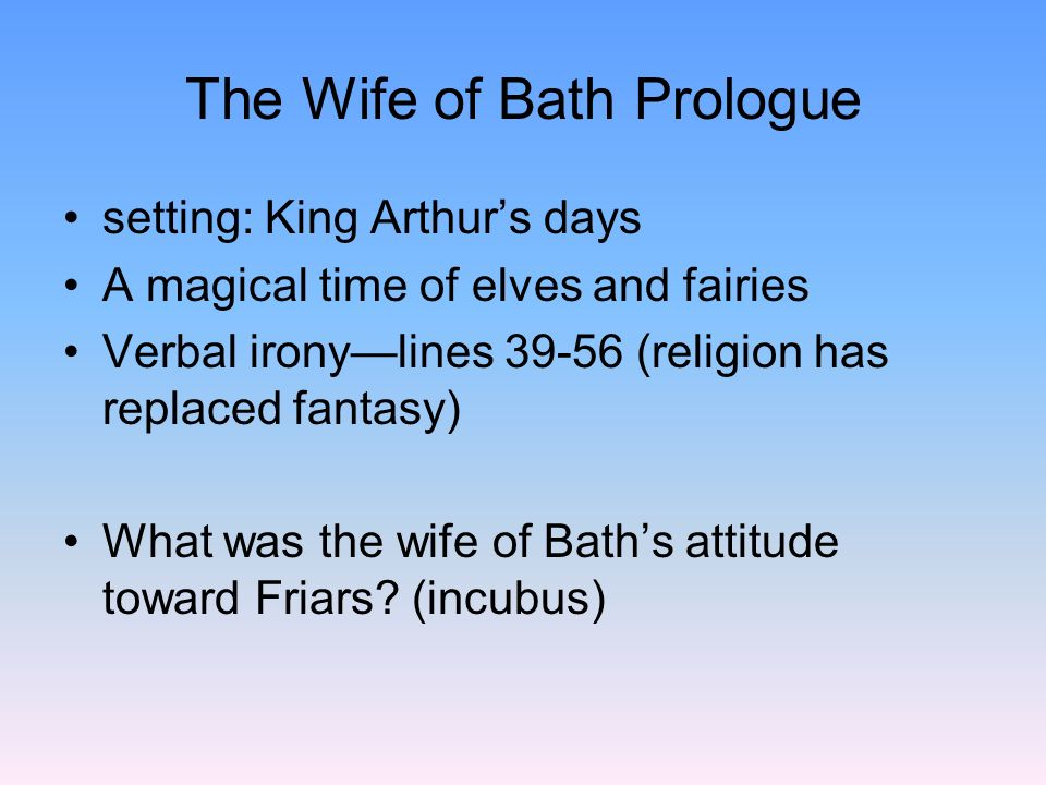 The Wife of Bath Prologue