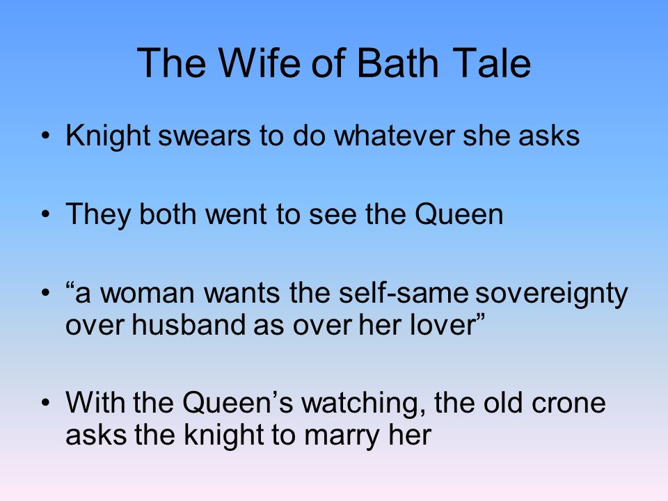 The Wife of Bath Tale Knight swears to do whatever she asks