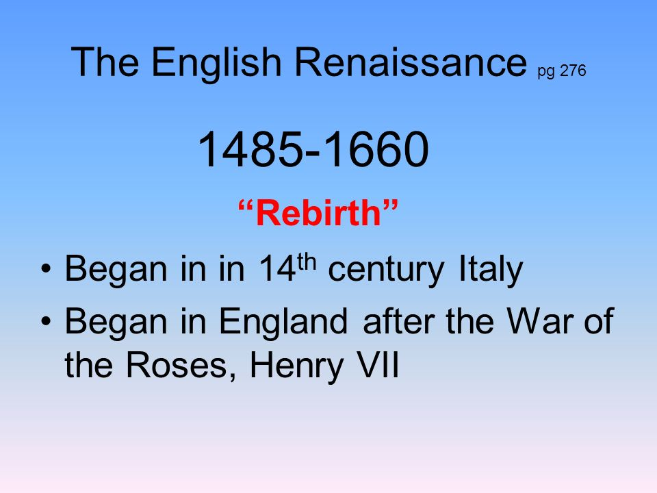 The English Renaissance pg 276