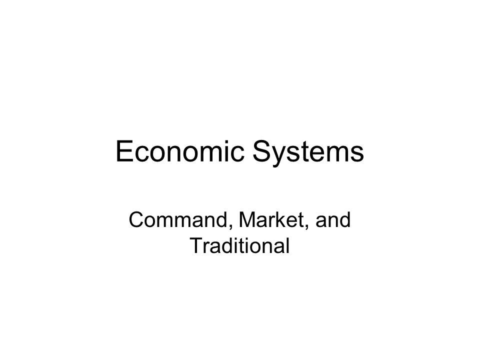 Command, Market, and Traditional