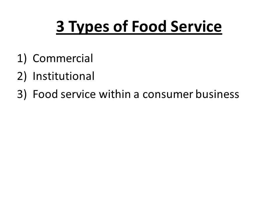 3 Types of Food Service Commercial Institutional