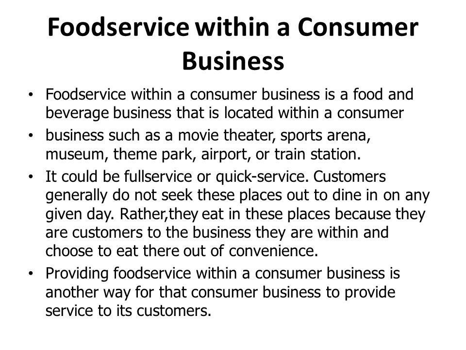 Foodservice within a Consumer Business