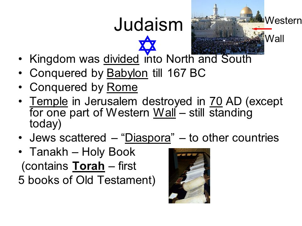 Judaism Kingdom was divided into North and South