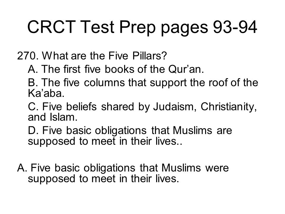 CRCT Test Prep pages 93-94 270. What are the Five Pillars