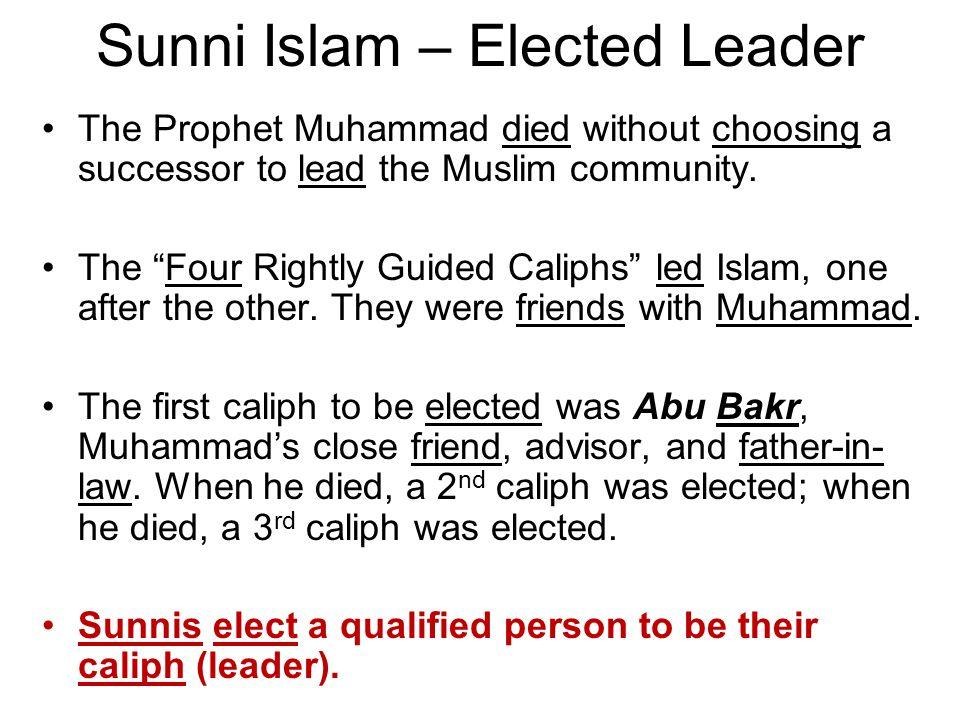 Sunni Islam – Elected Leader