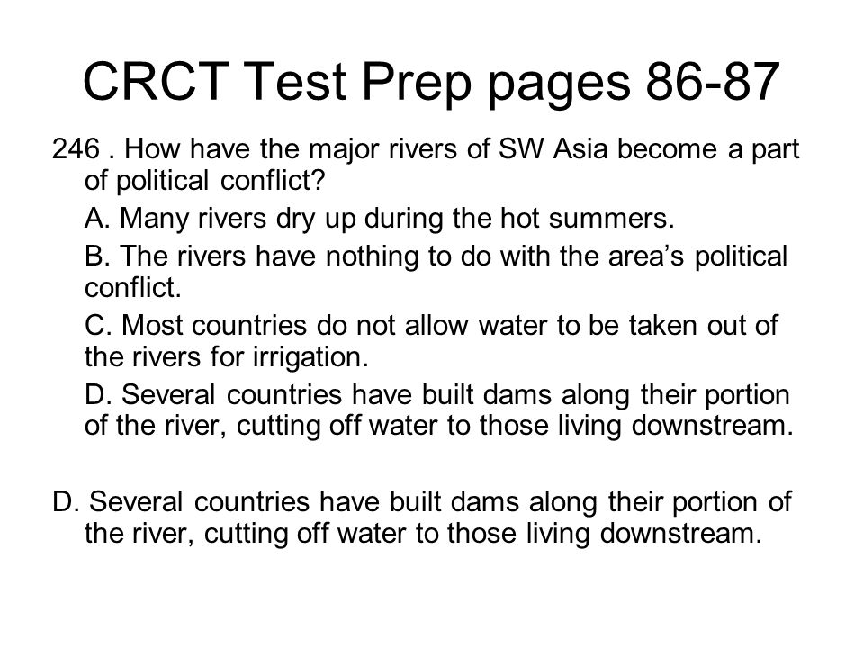 CRCT Test Prep pages 86-87 246 . How have the major rivers of SW Asia become a part of political conflict