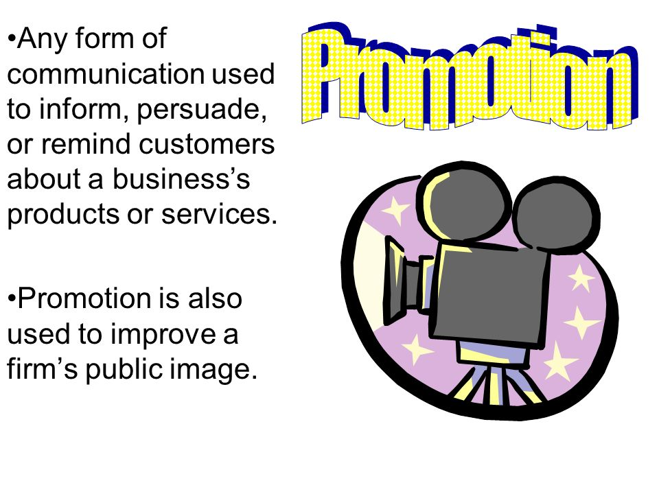 Any form of communication used to inform, persuade, or remind customers about a business's products or services.