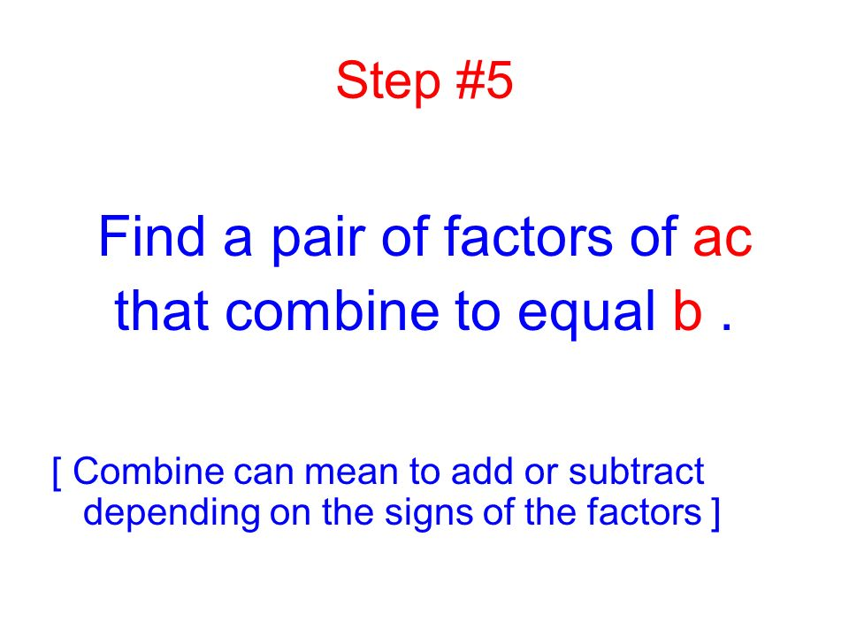 Find a pair of factors of ac