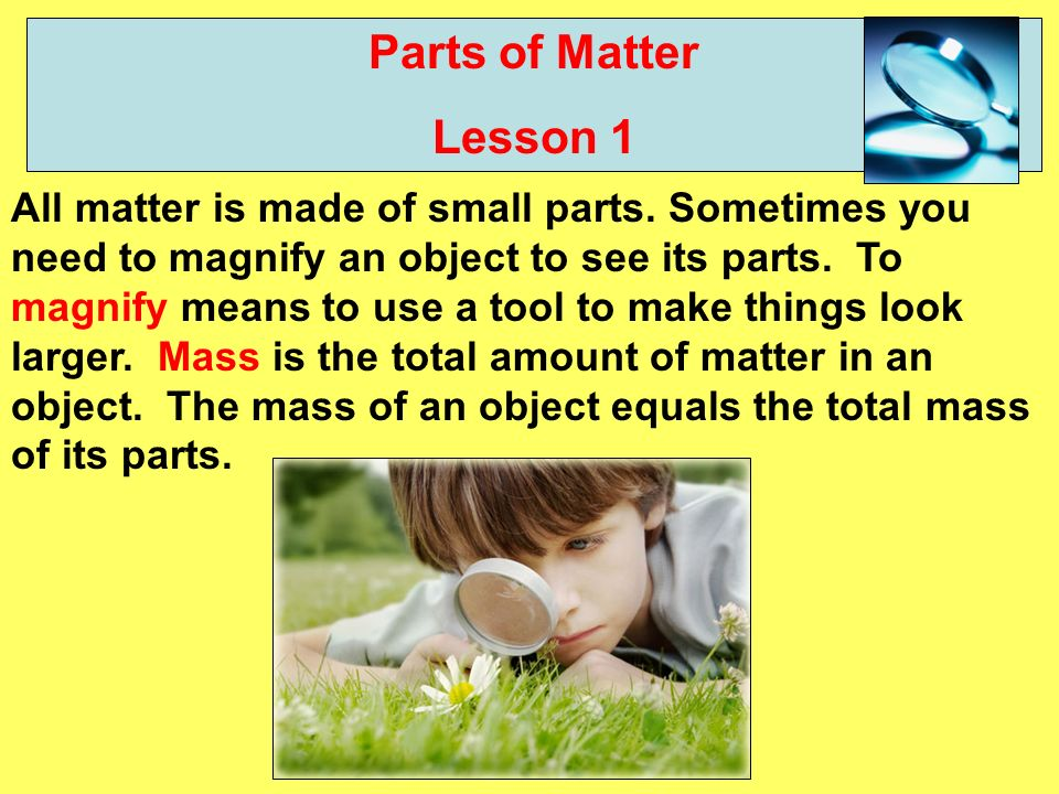 Parts of Matter Lesson 1.