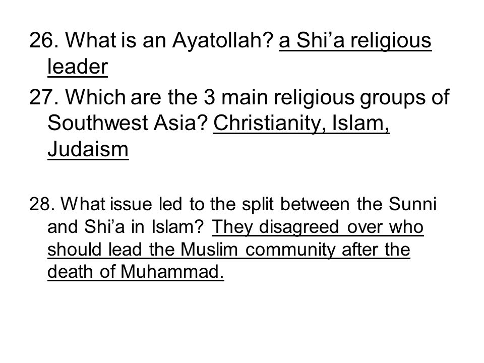 26. What is an Ayatollah a Shi'a religious leader