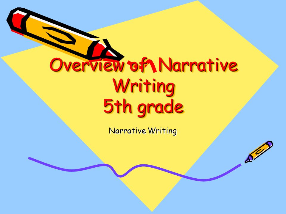 narrative writing ppt presentation Writing descriptive essays - observation is the key to writing a good writing a narrative essay provides an opportunity to get to know and understand.