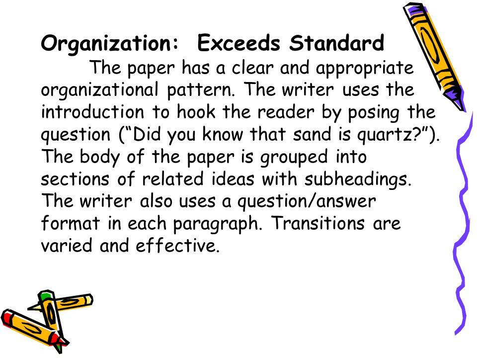 Organization: Exceeds Standard