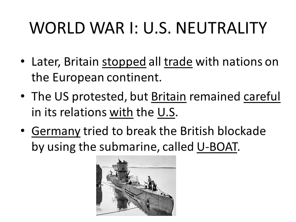 WORLD WAR I: U.S. NEUTRALITY