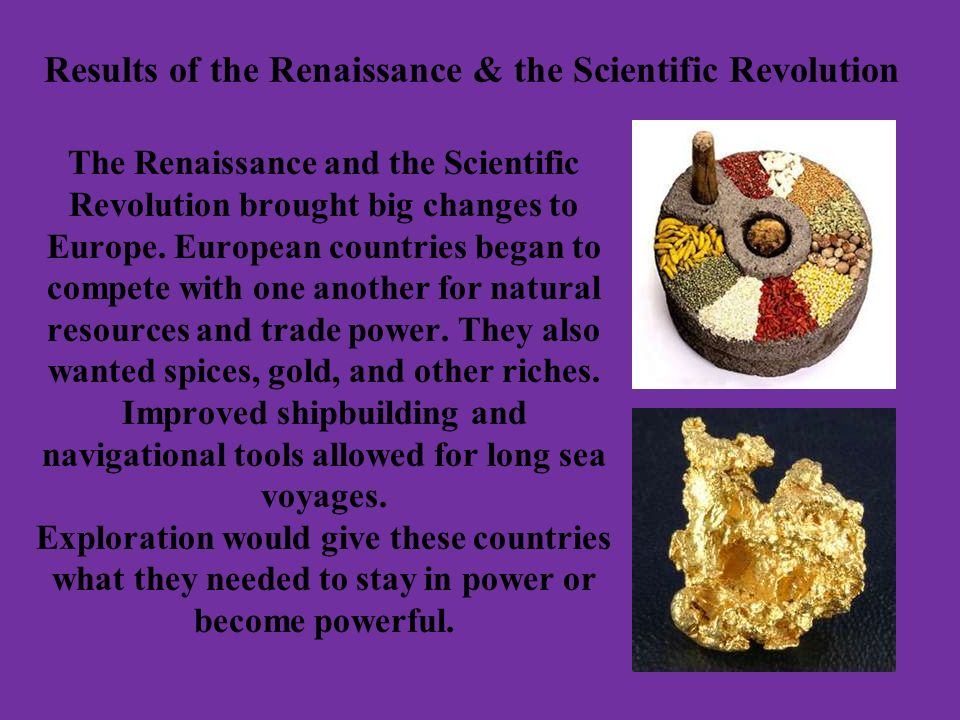 Results of the Renaissance & the Scientific Revolution