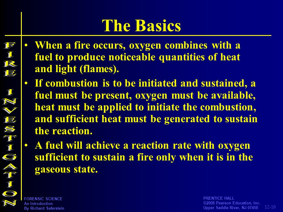 The Basics FIRE INVESTIGATION