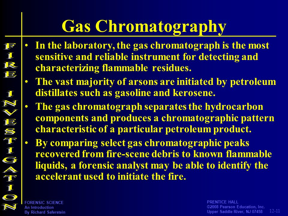 Gas Chromatography FIRE INVESTIGATION