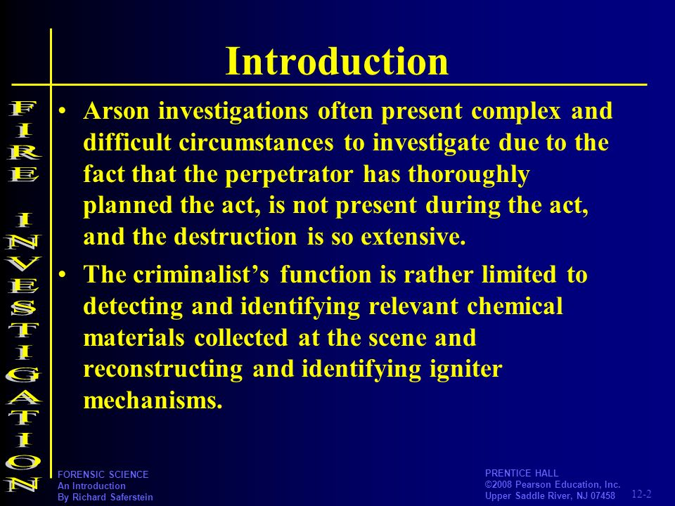 Introduction FIRE INVESTIGATION