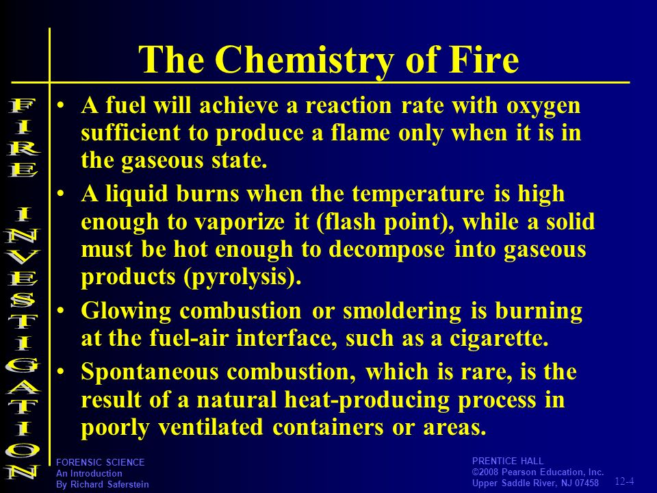 The Chemistry of Fire FIRE INVESTIGATION