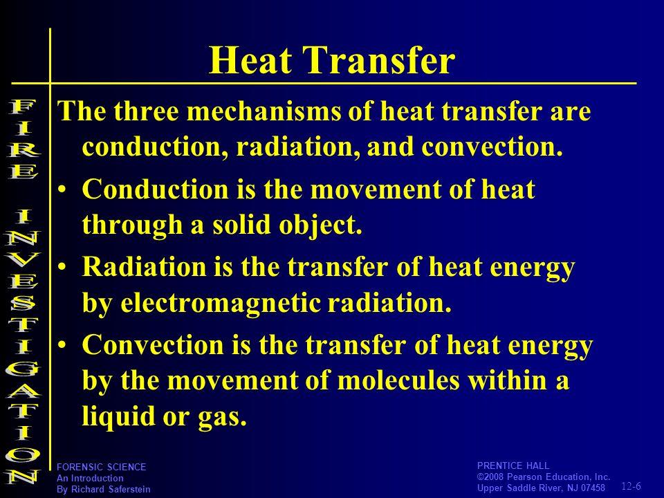 Heat Transfer FIRE INVESTIGATION