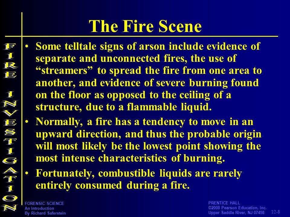 The Fire Scene FIRE INVESTIGATION