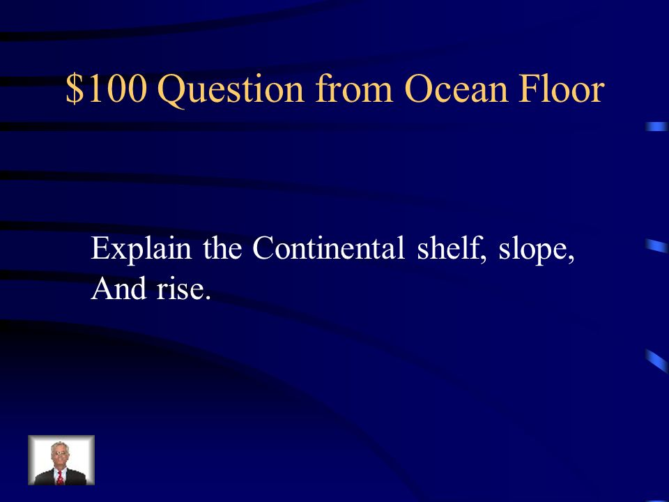 $100 Question from Ocean Floor