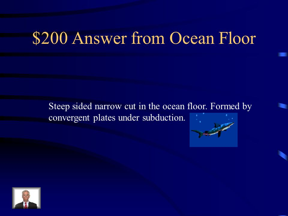 $200 Answer from Ocean Floor