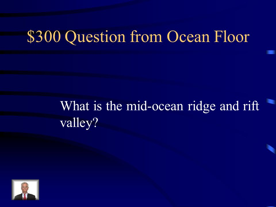 $300 Question from Ocean Floor