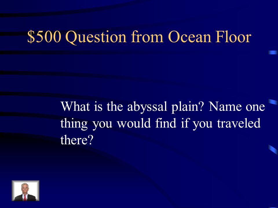$500 Question from Ocean Floor