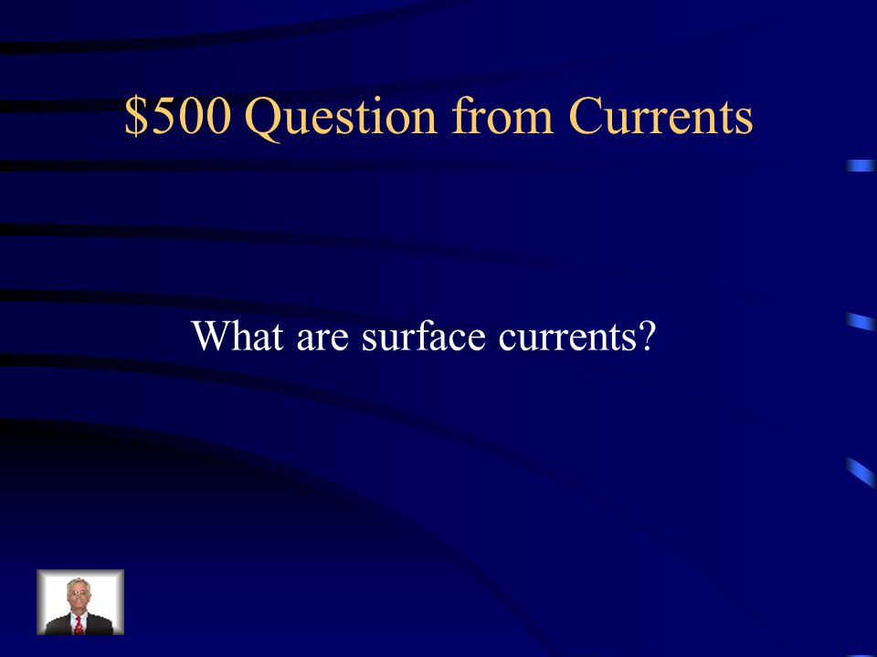 $500 Question from Currents