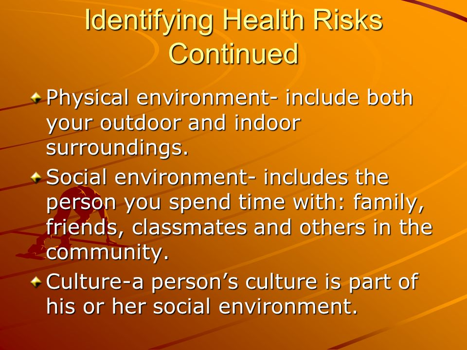 Identifying Health Risks Continued